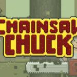 Chainsaw Chuck