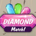 Diamonds Match